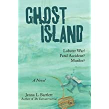 [(Ghost Island : Lobster War and Murder on a Maine Island)] [By (author) L Bartlett Jenna L Bartlett] published on (November, 2009)