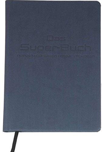 Das Super-Buch (Farbe Blau): Notizen  Aufgaben  Projekte  Ideen