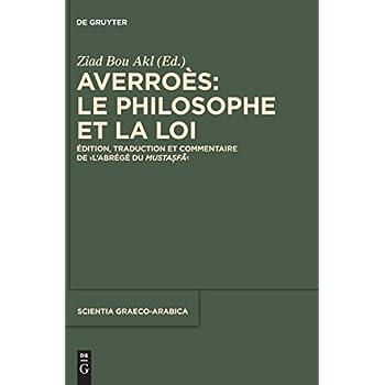 Averroès: Le Philosophe Et La Loi