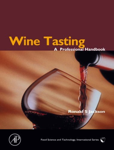 Wine Tasting: A Professional Handbook (Food Science and Technology) by Ronald S. Jackson (2002-02-01)