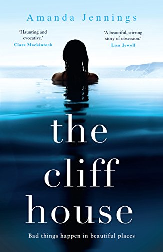 The Cliff House: A beautiful and addictive story of loss and longing by [Jennings, Amanda]