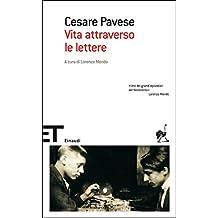 Vita attraverso le lettere (Einaudi tascabili. Scrittori Vol. 1282) (Italian Edition)