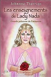 Les enseignements de Lady Nada - Grande prêtresse de l'Atlantide