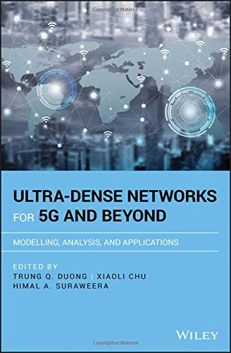 Ultra-Dense Networks for 5G and Beyond: Modelling, Analysis, and Applications (Wiley - IEEE)