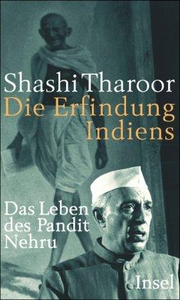 Buchseite und Rezensionen zu 'Die Erfindung Indiens: Das Leben des Pandit Nehru' von Shashi Tharoor