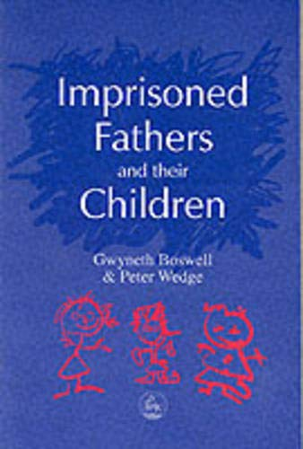 Imprisoned Fathers and their Children (Supporting Parents) Bennett Wedges
