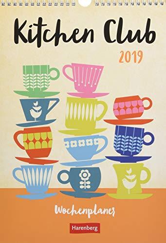 Kitchen Club - Kalender 2019: Wochenplaner Kitchen Club