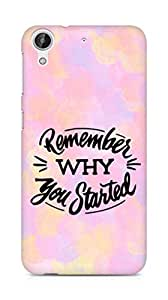 AMEZ remember why you started Back Cover For HTC Desire 626 G