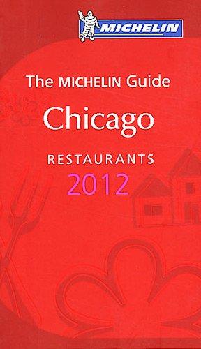 Guide MICHELIN Chicago 2012