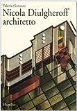 Nicola Diulgheroff architetto