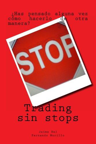 Trading sin stops por Fernando Murillo