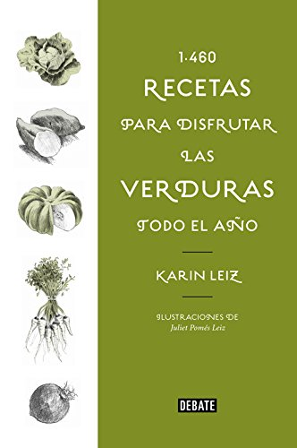 1460 recetas para disfrutar las verduras todo el año (Cocina)