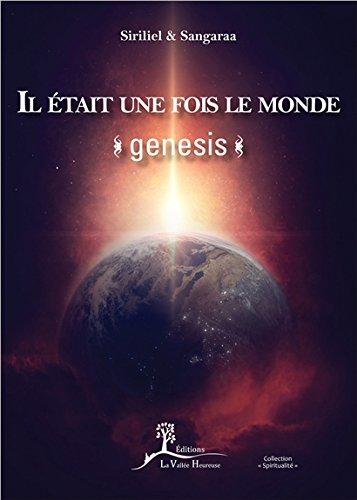Il était une fois le monde - Genesis