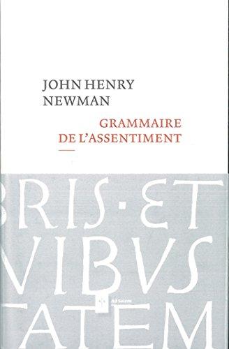 Grammaire de l'assentiment par John Henry Newman