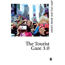 The Tourist Gaze 3.0 (Published in Association with Theory, Culture & Society)