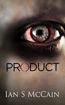 Product (The Product Line Book 1) by [McCain, Ian]