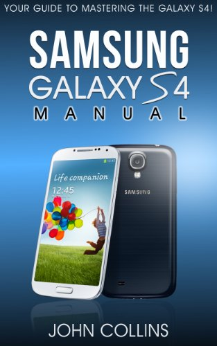 samsung-galaxy-s4-manual-your-guide-to-mastering-the-galaxy-s-iv-english-edition