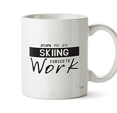Hippowarehouse Born to go Ski Contraint au travail 283,5gram Mug