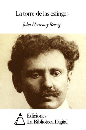 La torre de las esfinges por Julio Herrera y Reissig