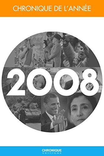 Chronique de l'année 2008 (CHRONIQUES DE L)