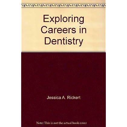 Exploring Careers in Dentistry