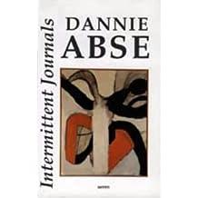Intermittent Journals by Dannie Abse (1995-02-23)