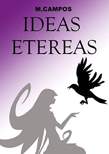 Ideas Etéreas por M. Campos