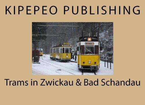 Preisvergleich Produktbild Trams in Zwickau & Bad Schandau