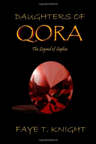 Daughters of Qora: The Legend of Sophia