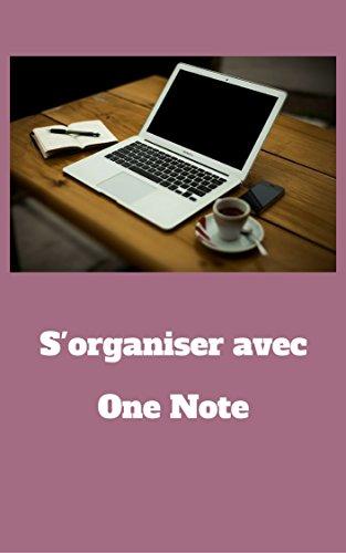 Organiser avec Onenote