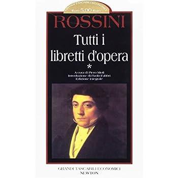 Tutti I Libretti D'opera