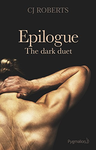 The dark duet (Tome 3) - Epilogue (French Edition)