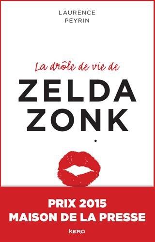 """<a href=""""/node/7372"""">La drôle de vie de Zelda Zonk</a>"""