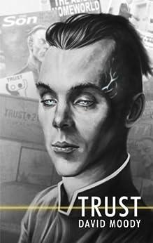 Trust (English Edition) di [Moody, David]