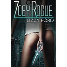 Zoey Rogue: Volume 1 (Incubatti Series) by Lizzy Ford (2014-10-10)