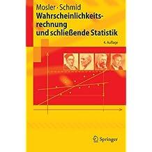 Wahrscheinlichkeitsrechnung und schließende Statistik (Springer-Lehrbuch) (German Edition)