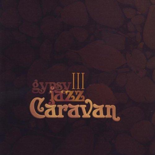 Gypsy Jazz Caravan III