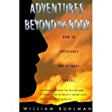 By Buhlman, William ( Author ) [ Adventures Beyond the Body: Proving Your Immortality Through Out-Of-Body Travel By Jun-1996 Paperback
