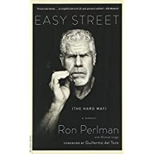 Easy Street (the Hard Way): A Memoir