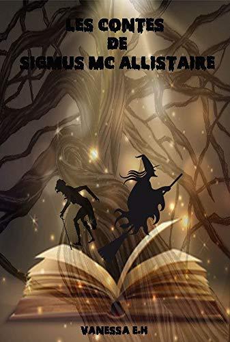 Couverture du livre Les Contes de Sigmus Mac Allistaire