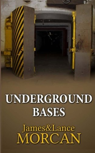 underground-bases-subterranean-military-facilities-and-the-cities-beneath-our-feet-volume-7-the-unde