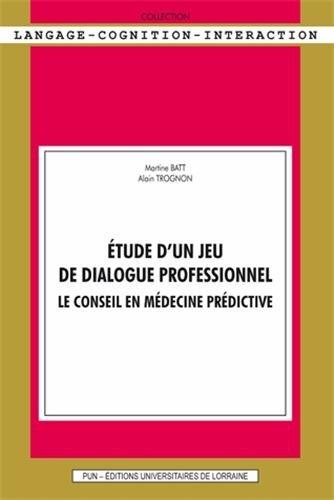 Etude d'un jeu de dialogue professionnel : Le conseil en médecine prédictive