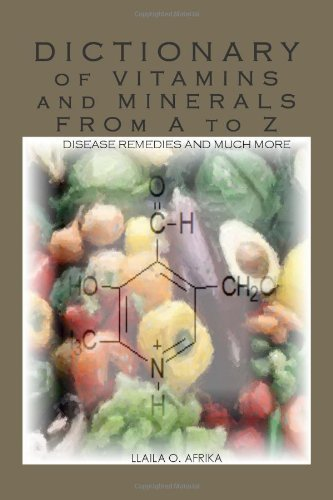 Dictionary of Vitamins and Minerals from A to Z by Llaila O. Afrika (2010-10-20)