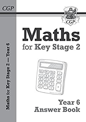New KS2 Maths Answers for Year 6 Textbook (CGP KS2 Maths) from Coordination Group Publications Ltd (CGP)