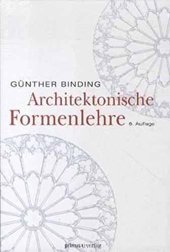 Architektonische Formenlehre: Nachschlagwerk by Günther Binding (2012-09-01)