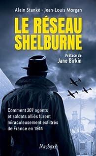Le réseau Shelburne par Alain Stanké