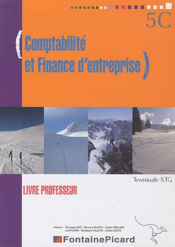 Comptabilité et finance d'entreprise Tle STG : Livre du professeur (1Cédérom)