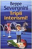 Acquista Tripli interismi! Lieto fine di un romanzo neroazzurro