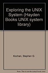 Exploring the Unix System (Hayden Books UNIX system library) by Patrick H. Wood (1992-01-03)