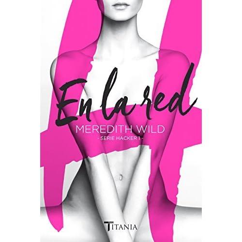 En la red (Spanish Edition) (Hacker) by Meredith Wild (2016-01-15)